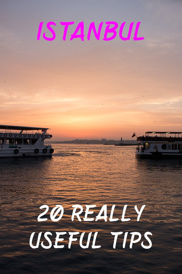 20 useful travel tips for Istanbul | Things to know before travelling to Istanbul | Things You Need to Know Before Travelling to Istanbul | Istanbul travel guide