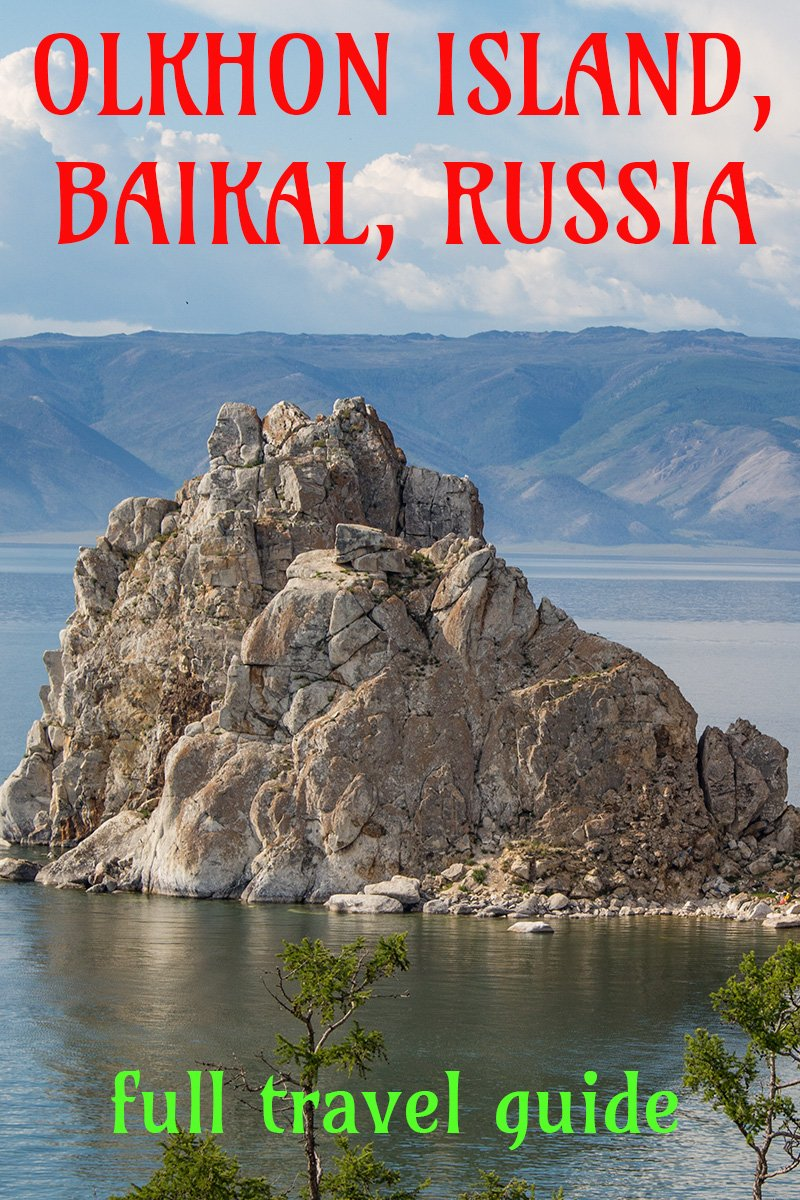 Full travel guide to Olkhon Island, Baikal, Russia | Everything you need to know before going to Olkhon Island, Baikal, Russia | Travel tips for Olkhon Island, Baikal, Russia