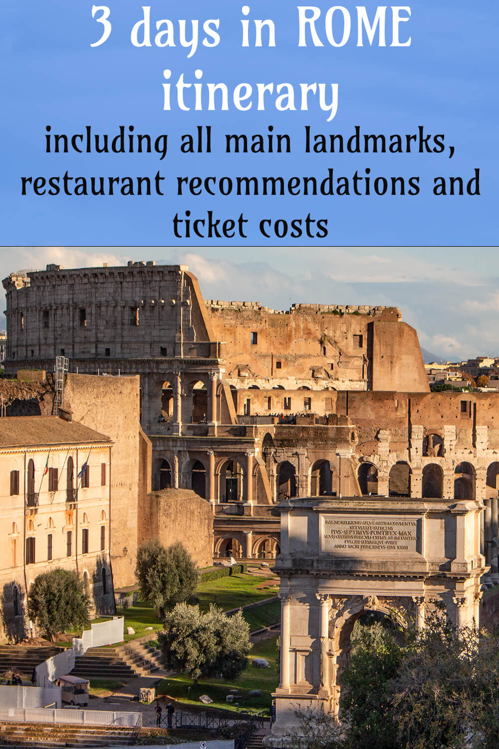 3 days in Rome itinerary with places to see and eat | How to spend 3 days in Rome