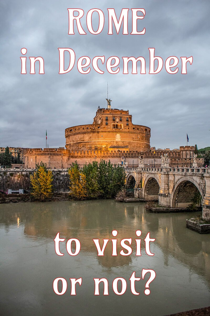 Visiting Rome in December | Should you travel to Rome in December